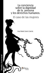 Libro La conciencia sobre la dignidad de la persona y los derechos humanos. El caso de las mujeres
