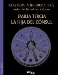 Libro Emilia Tercia, la hija del cónsul