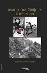 Libro Monseñor Quijote. El Renovador