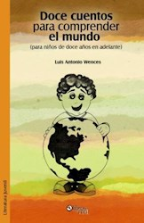Libro Doce cuentos para comprender el mundo (para niños de doce años en adelante)