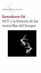 M/T Y LA HISTORI A DE LAS MARAVILLAS DEL BOSQUE