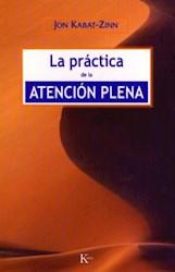 La práctica de la atenció n plena