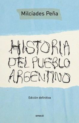 HISTORIA DEL PUEBLO ARGENTINO