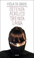 SETENTA ACR�LICO  TREINTA LANA