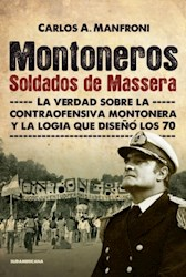MONTONEROS, SOLDADOS DE MASSERA
