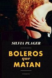 BOLEROS QUE MATAN