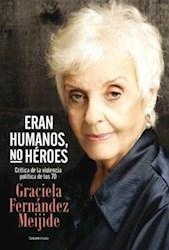 ERAN HUMANOS, NO HEROES
