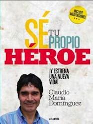SE TU PROPIO HEROE- INCLUYE ME DITACIONES