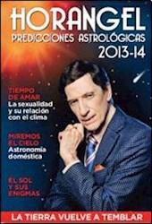 "PREDICCIONES  ASTROLÃ""GICAS 2013-2014 HORANGEL"