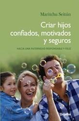 CRIAR HIJOS CONFIADOS, MOTIVADOS Y S EGUROS