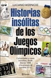 HISTORIAS INSÓLITAS DE LOS JUEGOS OL�MPICOS