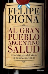 AL GRAN PUEBLO ARGENTINO, SALUD