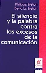 SILENCIO Y LA PALABRA  CONTRA LOS EXCESOS DE LA CO