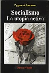 Libro SOCIALISMO LA UTOPIA  ACTIVA