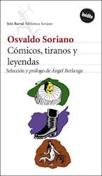 """CÃ""""MICOS, TIRANOS Y LEYENDAS"""