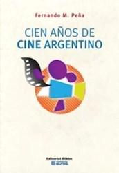 CIEN A Ã'OS DE CINE ARGENTINO