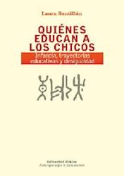 Libro QUIENES EDUCAN A LOS  CHICOS