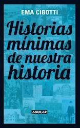 HISTORIAS M�NIM AS DE NUESTRA HISTORIA