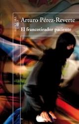 EL F RANCOTIRADOR PACIENTE