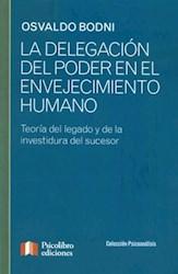 Libro DELEGACION DEL PODER EN EL ENVEJECIMIENTO HUMANO,