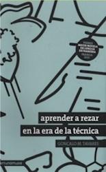 APRENDER A REZAR EN LA ERA DE LA TÉCNICA