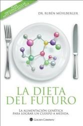 DIETA DEL FUTURO, LA