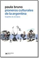 PIONEROS CULTURALES D E LA ARGENTINA