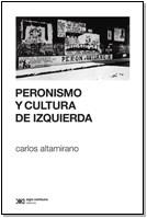 Libro PERONISMO Y CULTURA DE IZQUI ERDA