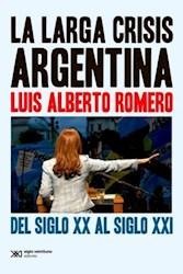 LA LARGA C RISIS ARGENTINA