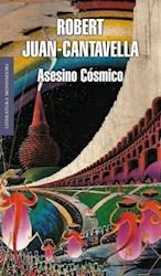 ASESINO COSMICO