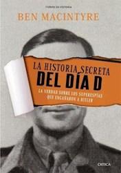LA HISTORIA  SECRETA DEL DIA D