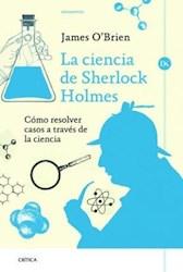 LA CI ENCIA DE SHERLOCK HOLMES