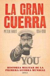 LA GRAN GU ERRA 1914-1918