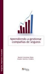 Libro Aprendiendo a gestionar compañías de seguros
